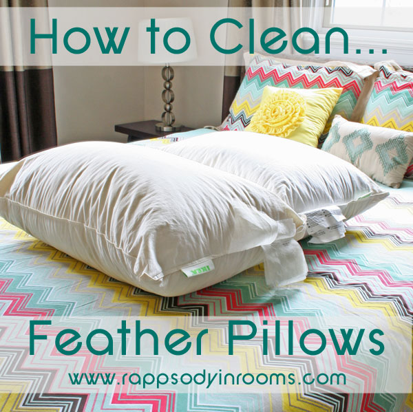 how to clean feather pillows rhapsody in rooms