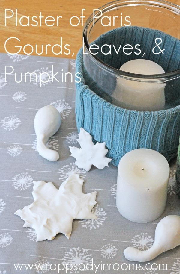 Fall Craft: Plaster of Paris Gourds, Leaves, and Pumpkins | www.rappsodyinroooms.com