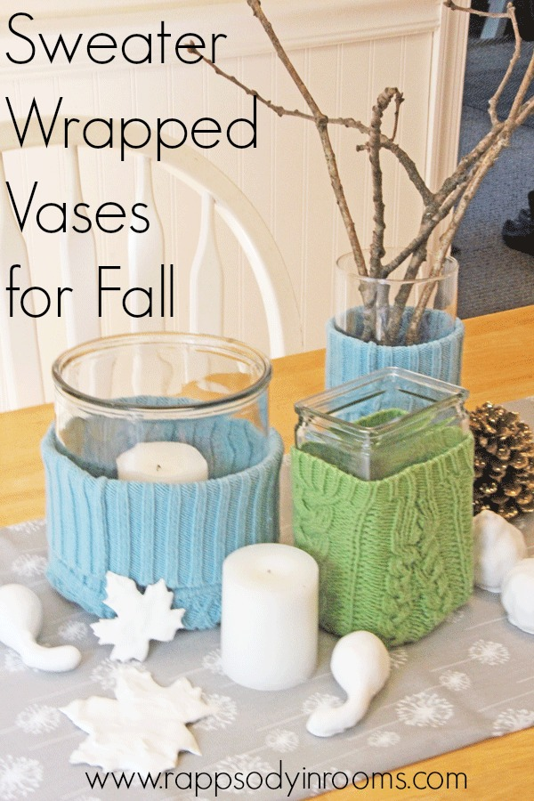 Sweater Wrapped Vases for Fall | www.rappsodyinrooms.com