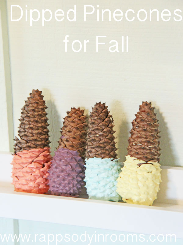 Fall Craft Dipped Pinecones | www.rappsodyinrooms.com